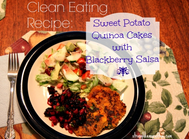 Clean Eating Recipe_ Sweet Potato Quinoa Cakes with blackberry salsa