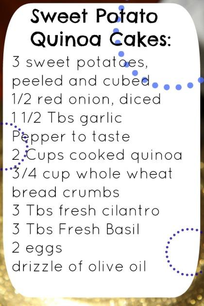 Sweet Potato Quinoa Cakes (recipe to follow)