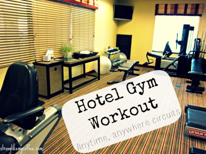 Hotel Gym Workout (or dorm room, at home, anywhere workout) stronglikemycoffee.com