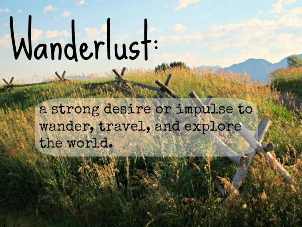 Wanderlust (stronglikemycoffee.com)