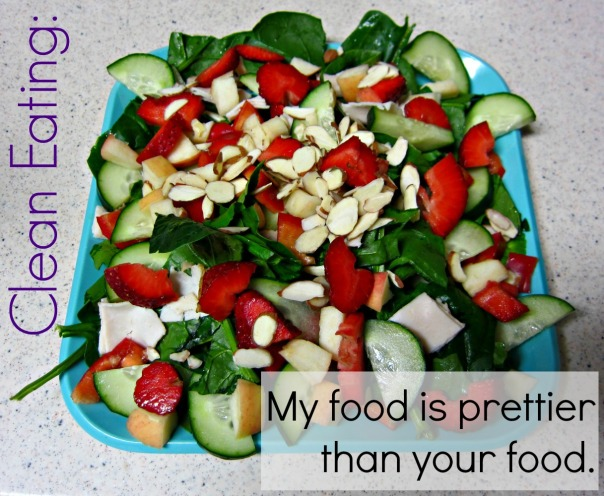 Clean eating...My food is prettier than your food. (stronglikemycoffee.com)