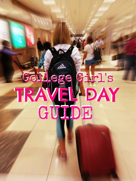 College Girls Travel Day Guide on Stronglikemycoffee.com