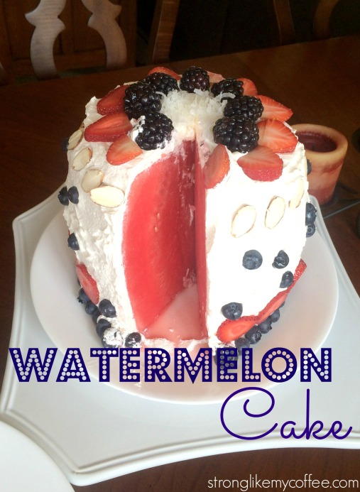 Watermelon Cake Summer Dessert  Stronglikemycoffee.com