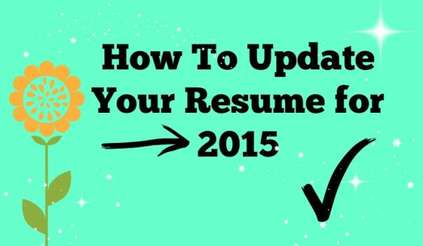 How to Update Your Resume for 2015 on Strong Like My Coffee at Stronglikemycoffee.com