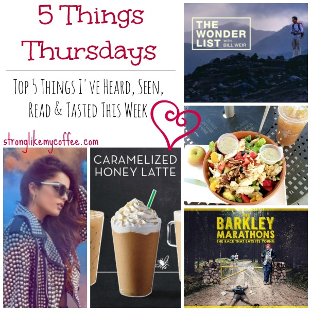 5 Things Thursdays  Stronglikemycoffee.com