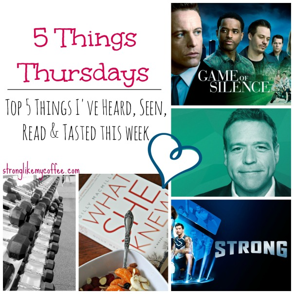 Five Things Thursday New Blog Post Stronglikemycoffee