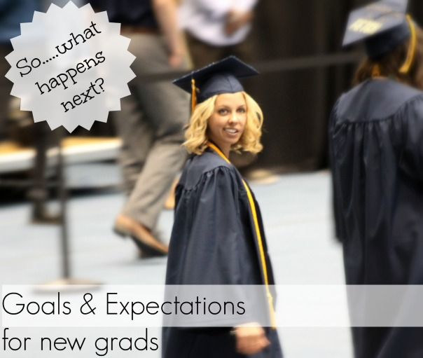 What To Expect After Graduation  New Blog Post!  Stronglikemycoffee.com