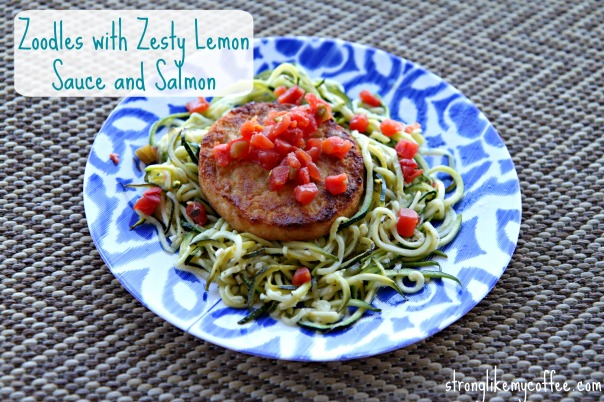 Zoodles with Zesty Lemon Sauce and Salmon Stronglikemycoffee.com